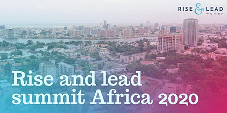Rising Leaders Summit - Africa 2020 tickets