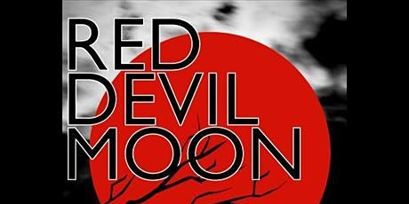 Red Devil Moon: A Theatrical Concert