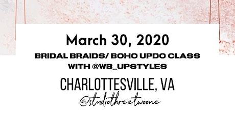 Bridal Braids / Boho Updo Class  Charlottesville, VA tickets