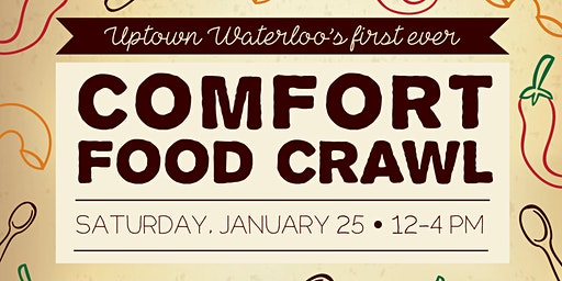 Uptown Waterloo's First Ever Comfort Food Crawl