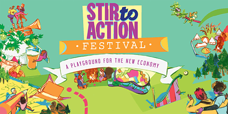 Stir to Action Festival - A Playground for the New Economy (2020) tickets