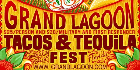 Grand Lagoon Tacos and Tequila Festival tickets