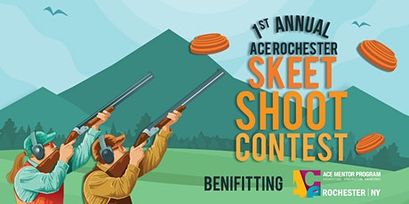 ACE Mentor Program of Rochester - Skeet Shoot Contest tickets