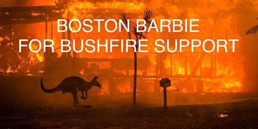 Boston Barbie for Bushfire Support