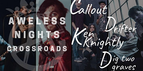 Aweless Nights: Crossroads tickets