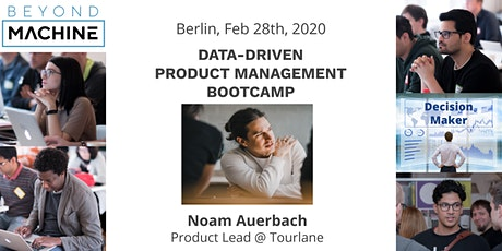 Data-Driven Product Development and Management Bootcamp  Tickets