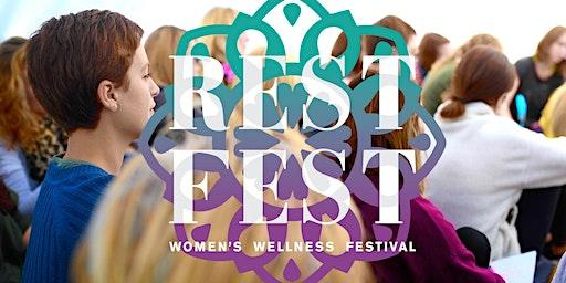 RESTFEST Women's Wellness Festival
