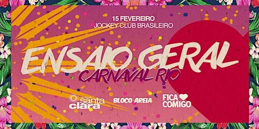 Ensaio GERAL : Samba de Santa Clara, Fica Comigo, Bloco Areia
