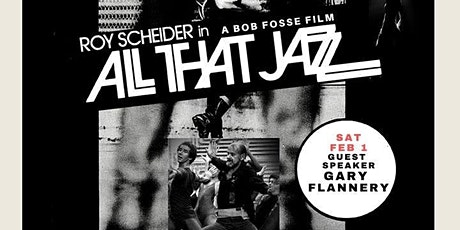 ALL THAT JAZZ (Movie Event with Speaker, Music, Wine & More!  (Sat Feb 1, 2020) tickets