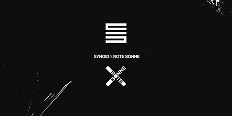 4 Years Synoid x Rote Sonne w/ Regal, Tham, Acierate, VSSL Tickets