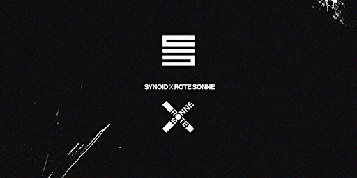 4 Years Synoid x Rote Sonne w/ Regal, Tham, Acierate, VSSL