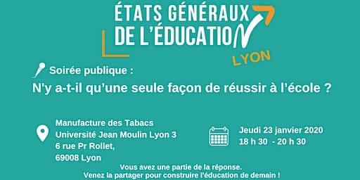 Soirée publique: N'y a t-il qu'une seule façon de réussir à l'école? - Lyon