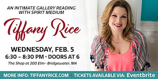 Intimate Gallery Reading with Spirit Medium Tiffany Rice