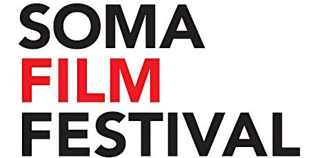 SOMA Film Fest 5 Early Bird VIP Pass! tickets