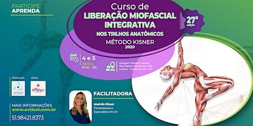 Curso de Liberação Miofascial Integrativa Método Kisner 27ª ed - Caxias do Sul - RS