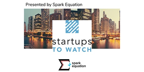 Chicago Inno: Startups to Watch 2020, Presented by Spark Equation tickets