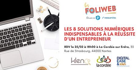 [Nantes] Les 8 solutions numériques indispensables à la réussite d'un entrepreneur billets