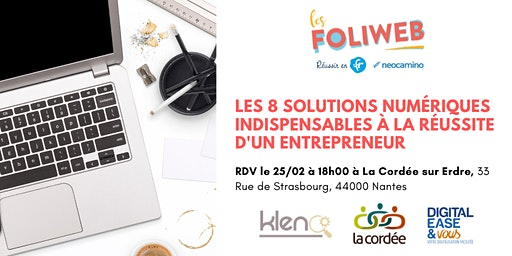 [Nantes] Les 8 solutions numériques indispensables à la réussite d'un entrepreneur