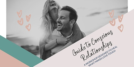 Guide to Conscious Relationships - Reset for 2020 tickets