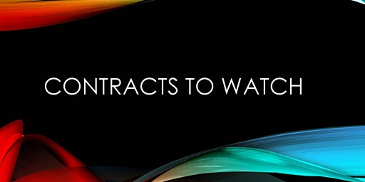 Contracts to Watch - January 29, 2020