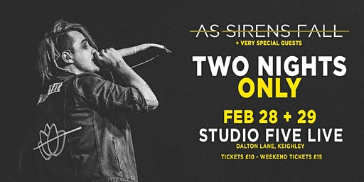 As Sirens Fall - Two Nights Only