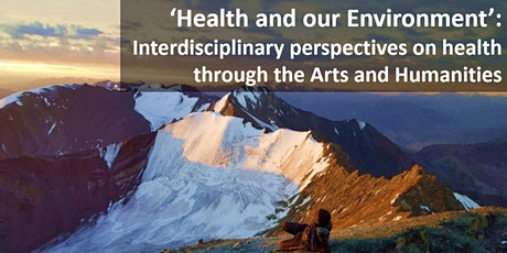 'Health and our Environment': Health Humanities Conference 2020 tickets