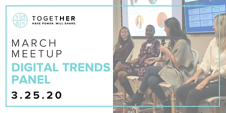 Orlando Together Digital  March Meetup: Digital Trends Panel tickets
