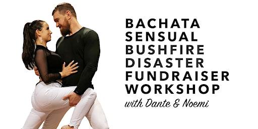 Bushfire Disaster Fundraising Bachata Sensual Workshop by Dante & Noemi