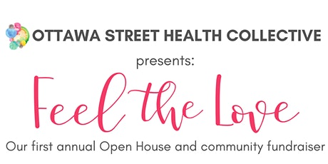 Ottawa Street Health Collective Presents: Feel the Love tickets