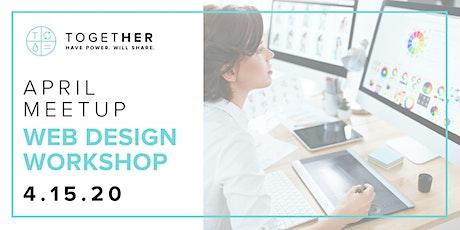 Orlando Together Digital April Meetup: Web Design Workshop tickets