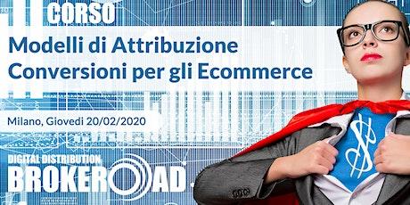 Corso - Modelli di Attribuzione delle Conversioni per gli E-Commerce biglietti