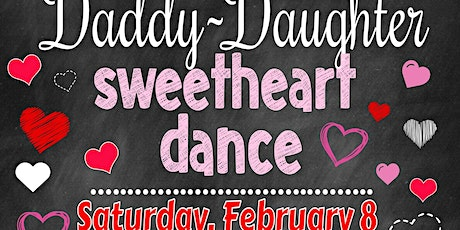 Daddy-Daughter Sweetheart Dance tickets