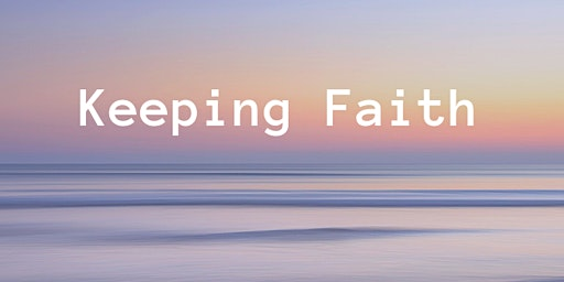 Keeping Faith: Empowering Faith Communities to Recognize & Respond to...