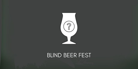 Blind Beer Fest tickets