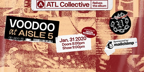 ATL Collective relives D'Angelo's Voodoo tickets