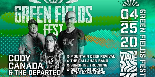 Cody Canada & The Departed @  Green Fields Fest!