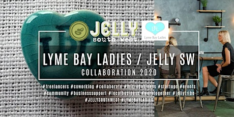 JELLY SOUTH WEST / LYME BAY LADIES COLLABORATION | EXETER tickets