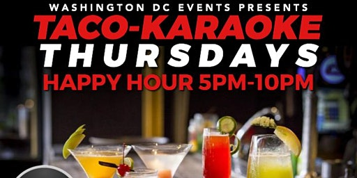 DC Happy Hour - Tacos & Karaoke