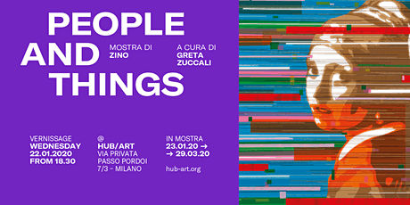 "Opening mostra ""People and Things"" di Zino biglietti"