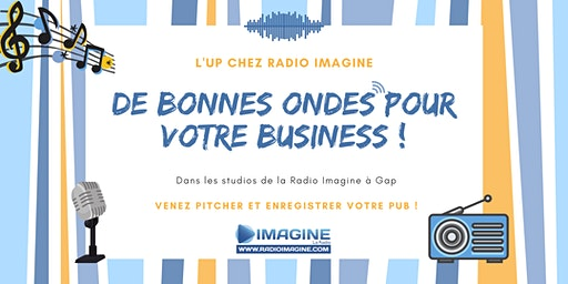 #1 L'UP chez Imagine La Radio : Venez pitcher et enregistrer votre pub !
