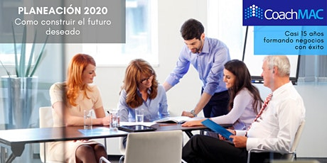 """Planeación 2020 """"Como construir el futuro deseado"""" entradas"""