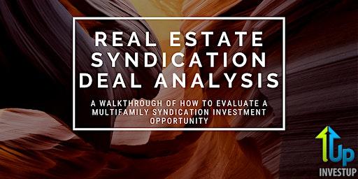 [WEBINAR] Real Estate Syndication Deal Analysis: Keys For Passive Investors