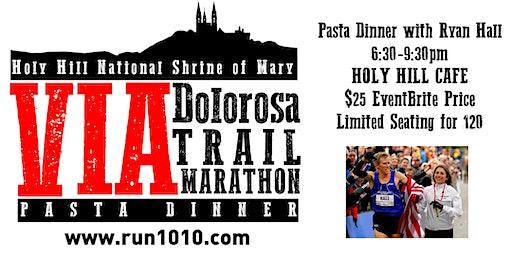 Holy Hill Pasta Dinner with Ryan Hall (Via Dolorosa Trail Marathon)