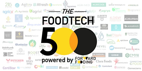 [Special event] The Future of Food Meetup Series: unveiling the FoodTech 500 tickets