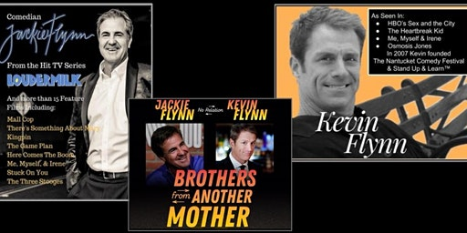 Jackie & Kevin Flynn - Brothers from Another Mother Comedy Tour