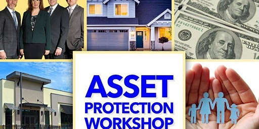 Asset Protection Workshop