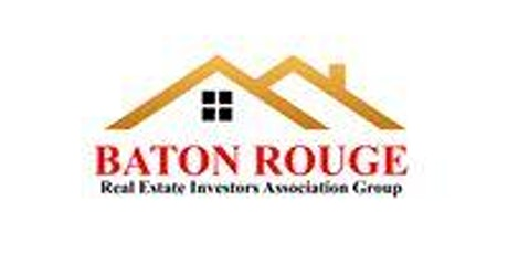 Baton Rouge Real Estate Investor Association Group tickets