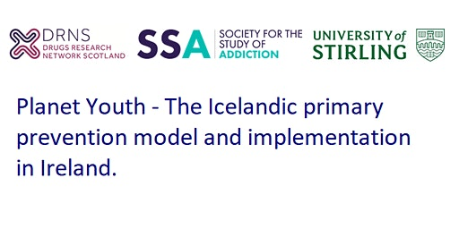 Planet Youth - The Icelandic primary prevention model in Ireland