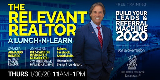 The Relevant Realtor 2020: A Lunch-n-Learn (Build A Modern Leads Machine)
