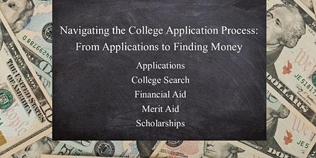 Navigating the College Application Process: From Application to  Finding Money tickets
